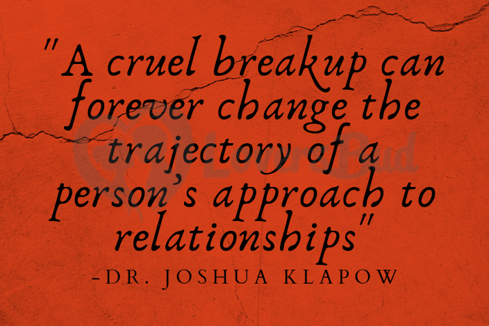 Breakup quote by Dr. Joshua Klapow, breakup advice